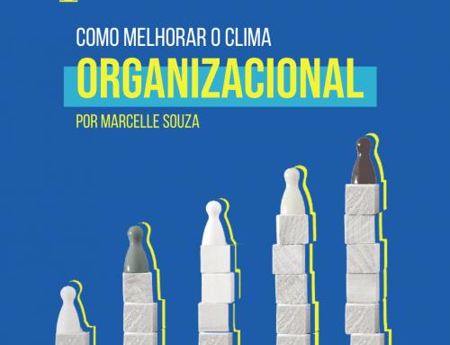 Como melhorar o clima organizacional da sua empresa?